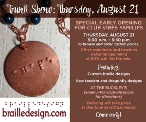Braille Design Trunk Show